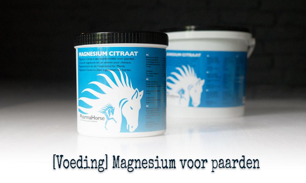 [Voeding] Magnesium voor paarden